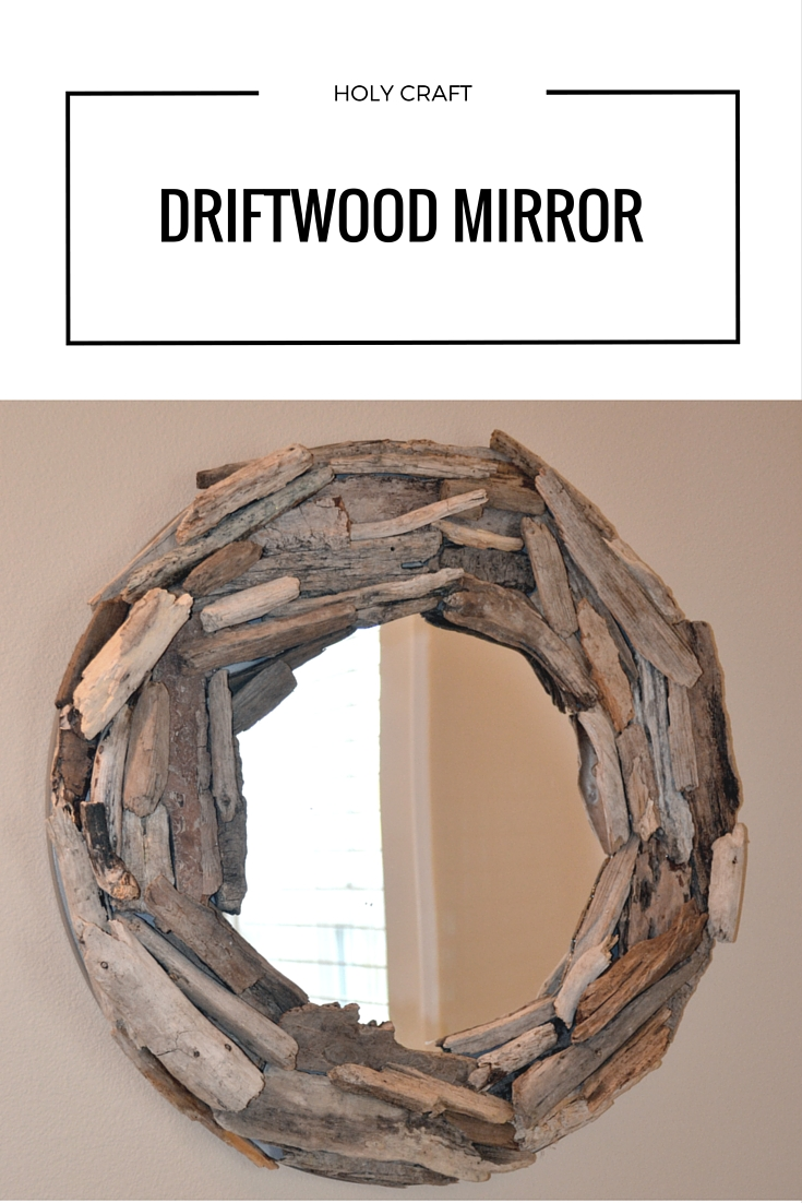 how to make a driftwood mirror rachel teodoro