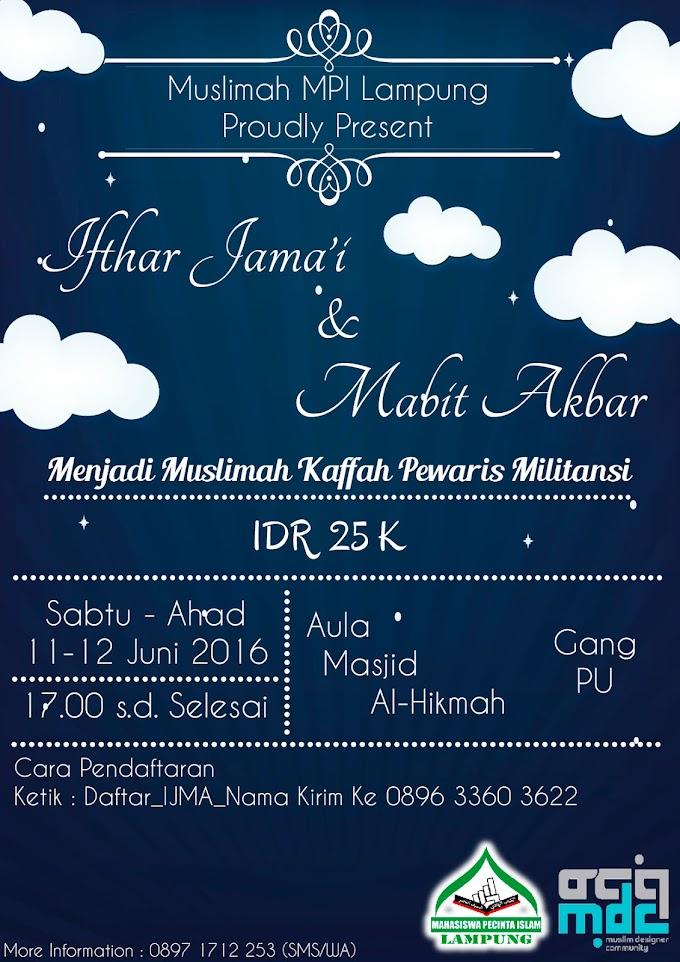 Ikutilah Ifthar Jama'i dan Mabit Akbar Khusus Muslimah