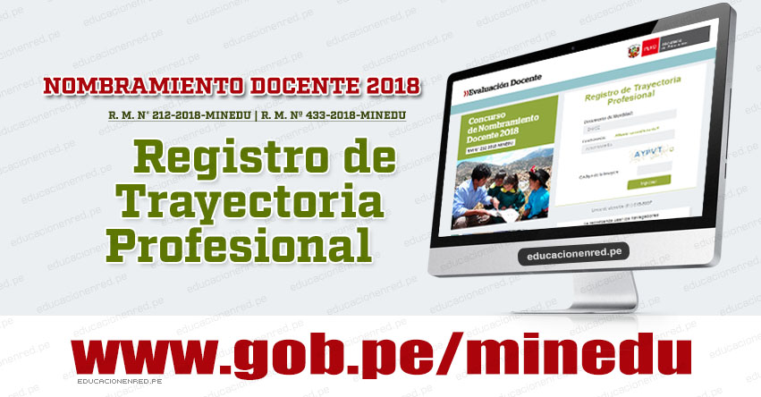 MINEDU publicó Aplicativo Registro de Trayectoria Profesional para Nombramiento Docente 2018 - www.minedu.gob.pe