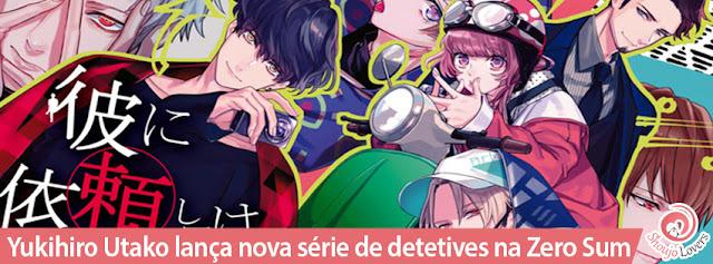 Yukihiro Utako lança nova série de detetives na Comic Zero Sum