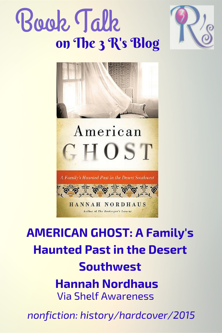 Book discussion on The 3 Rs Blog AMERICAN GHOST