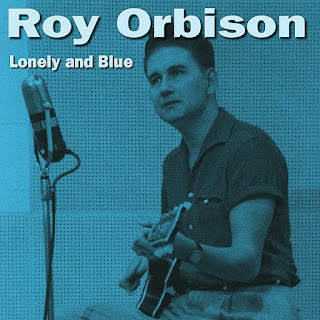 Special of the day: Roy Orbinson - Only The Lonely (1960)