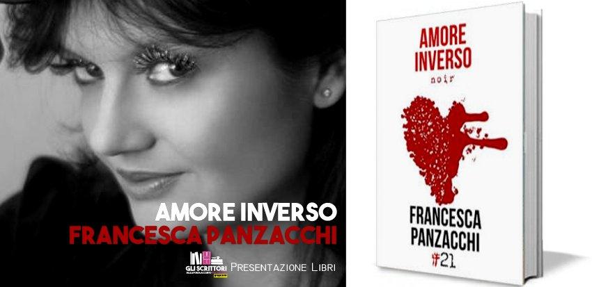 Francesca Panzacchi presenta: Amore inverso