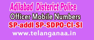 Adilabad District Police Office Mobile Numbers in Telangana State