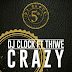 Dj Clock feat Thiwe - Crazy (Afro 2k16) [Download]