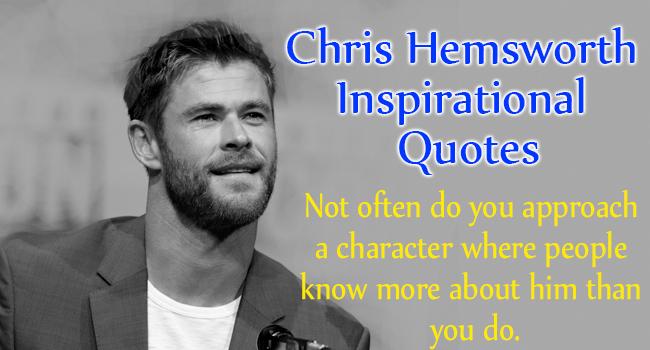 Chris Hemsworth Quotes. Chris Hemsworth Inspirational Quotes ...