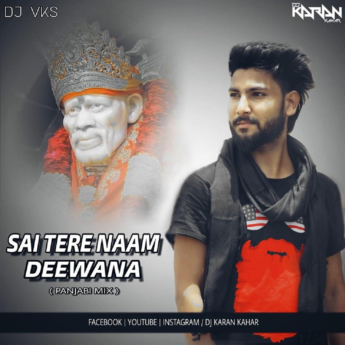 Sai Tere Naam Ke Deewane  Palki Special Remix  Dj Karan Kahar Dj VKS