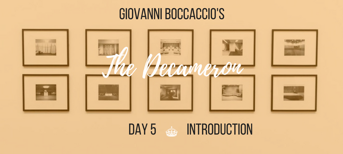 Summary of Giovanni Boccaccio's The Decameron Day 5 Introduction