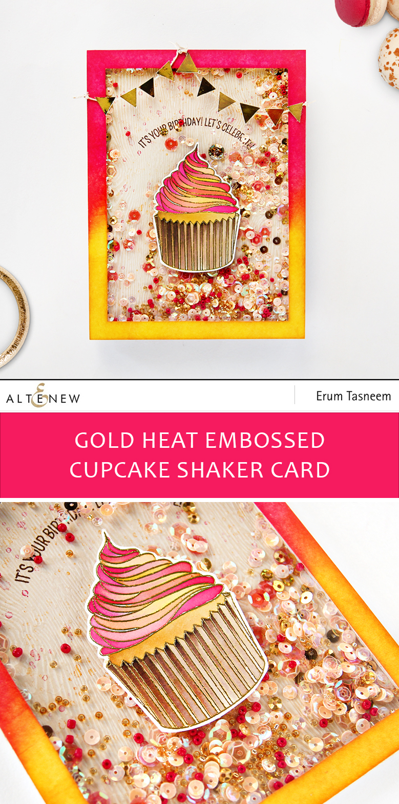 Altenew Layered Cupcake Stamp Set Shaker Card by Erum Tasneem | @pr0digy0