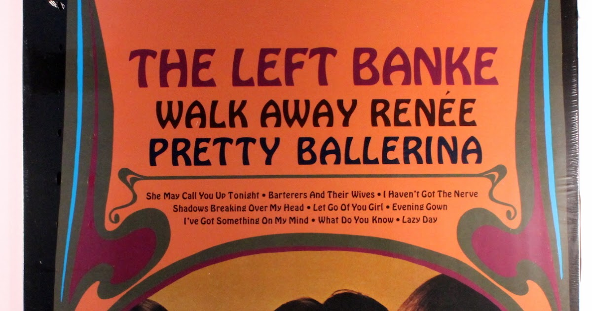 My Vinyl Lp Reviews The Left Banke Walk Away Renee Pretty