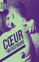 http://sevaderparlalecture.blogspot.ca/2017/07/coeur-de-mercenaire-sophie-dabat.html