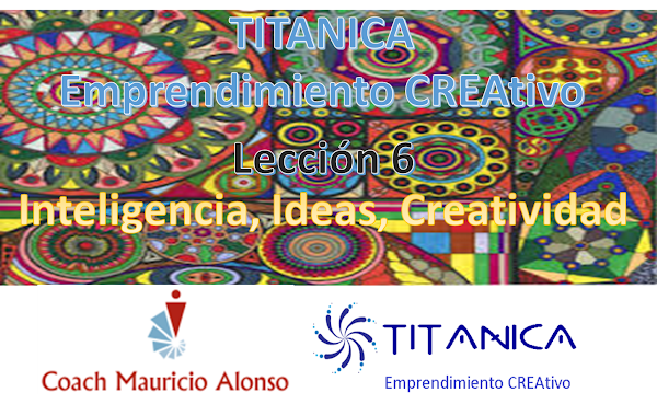Inteligencia, Ideas y Creatividad
