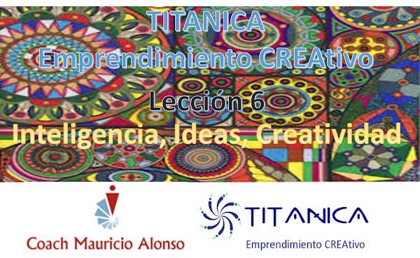 Inteligencia, Ideas y Creatividad