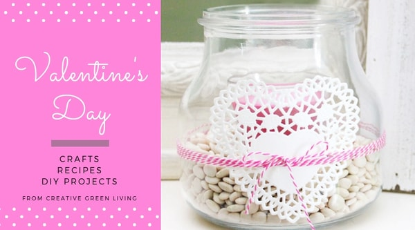 Valentine's Day crafts, recipes, DIY projects from Creative Green Living - candle holder jar