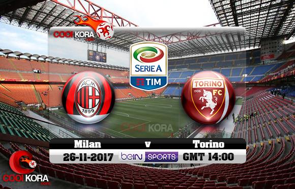 مشاهدة مباراة ميلان وتورينو اليوم 26-11-2017 في الدوري الإيطالي
