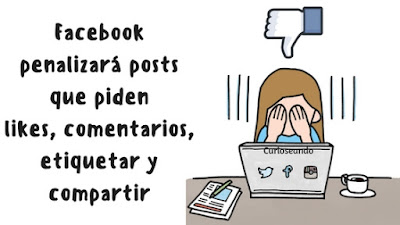 facebook-penalizara-posts-piden-likes-comentarios-etiquetar-compartir