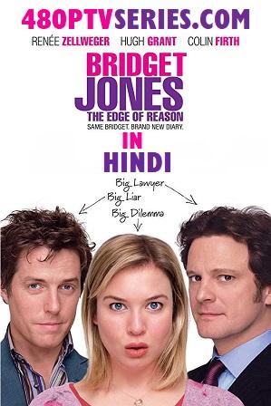 Bridget Jones The Edge of Reason (2004) 350MB Full Hindi Dual Audio Movie Download 480p BRRip Free Watch Online Full Movie Download Worldfree4u 9xmovies