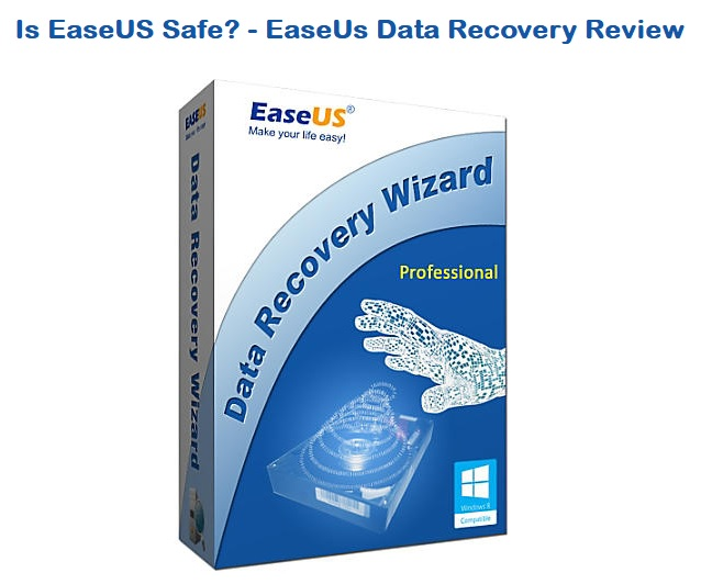Is EaseUS Safe - EaseUS Data Recovery Review