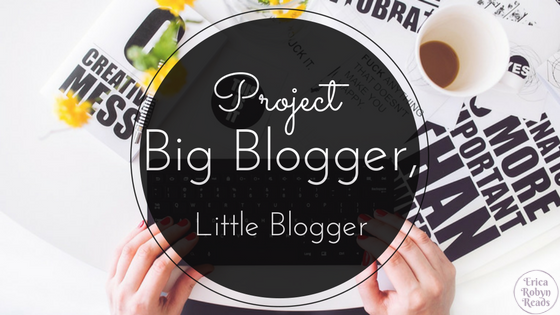 Big Blogger, Little Blogger Project