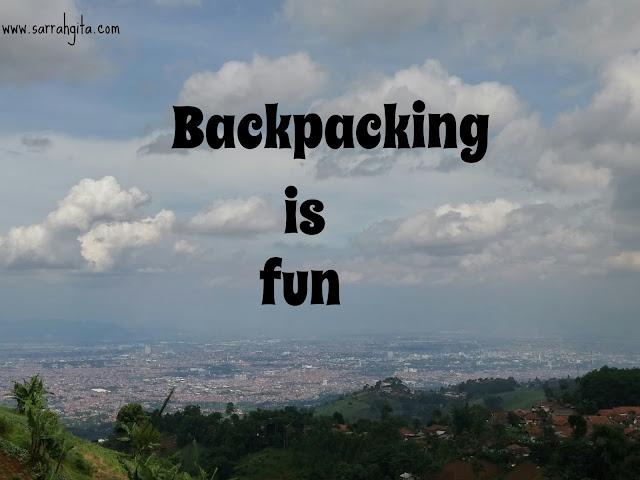 Jalan-jalan seru ala backpacking, cobain yuk ...