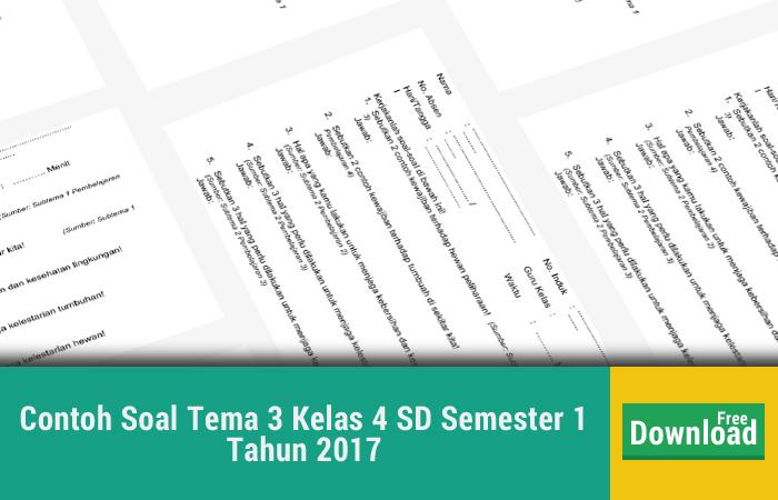 Contoh Soal Tema 3 Kelas 4 SD Semester 1 Tahun 2017