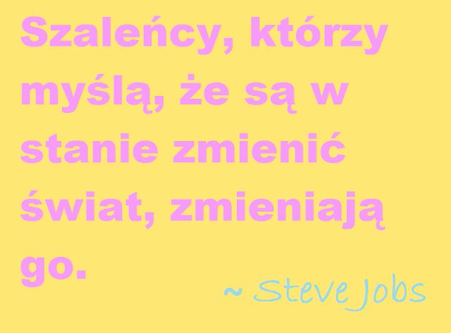 Jak dążyć do celu. Steve Jobs. ManufakturaSzczescia.pl
