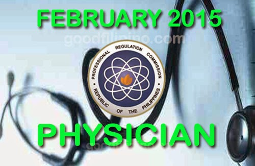 February 2015 Medical Board Exam Results - Physician Licensure Examination Passers Feb.2015