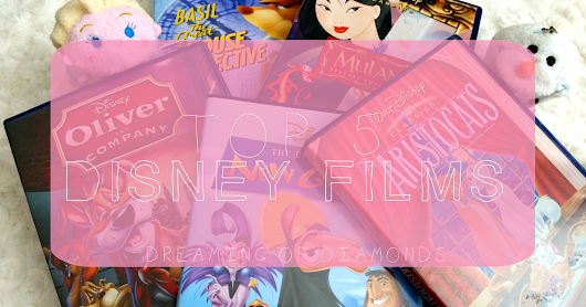 Disney | 5 Favourite Films