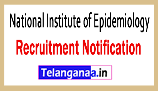 National Institute of Epidemiology NIE Recruitment Notification
