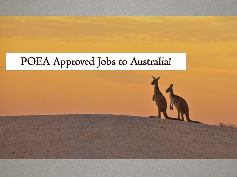 The following are job orders from the Philippine Overseas Employment Administration (POEA) to Australia as of April 2019! So if you are looking for job opportunities abroad, scroll down below, one of these job orders may fit on your qualifications.   Jbsolis.com is NOT a recruitment agency and we are NOT processing nor accepting applications for jobs abroad. All information in this article is taken from the website of POEA — www.poea.gov.ph for general purposes only. Recruitment agencies are being linked to each job orders so that interested applicants may know where to coordinate and apply for their desired position.  Interested applicant may double-check the job orders as well as the license of the hiring recruitment agencies in the POEA website to make sure everything is legal.