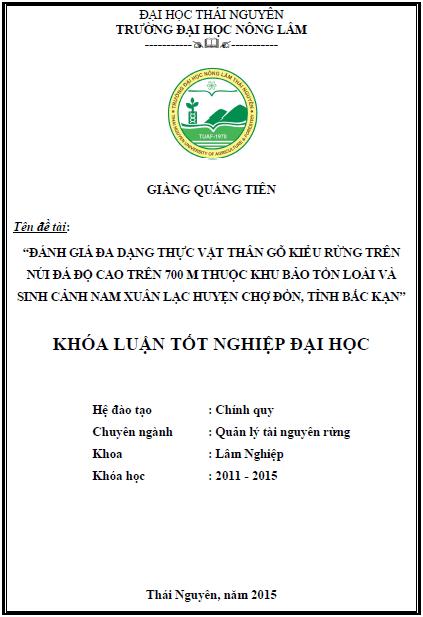 Đánh giá đa dạng thực vật thân gỗ kiểu rừng trên núi đá độ cao trên 700m thuộc Khu bảo tồn Loài và Sinh cảnh Nam Xuân Lạc huyện Chợ Đồn tỉnh Bắc Kạn