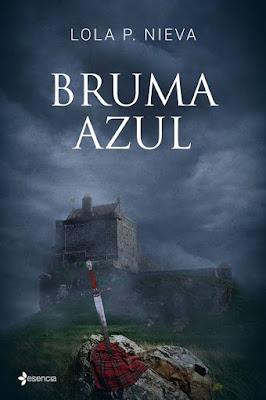 LIBRO - Bruma Azul  Lola P. Nieva (Esencia - 17 Mayo 2016)  NOVELA ROMANTICA  Edición papel & digital ebook kindle  Comprar en Amazon España