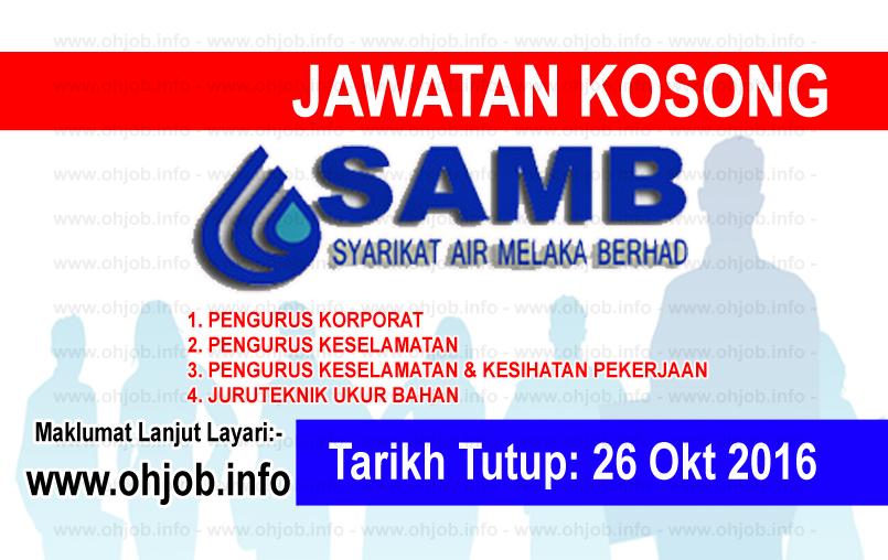 Jawatan Kerja Kosong Syarikat Air Melaka Berhad (SAMB) logo www.ohjob.info oktober 2016