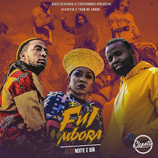 Preto Show & Biura Feat. Noite e Dia - Fui Mbora (2018) [DOWNLOAD]