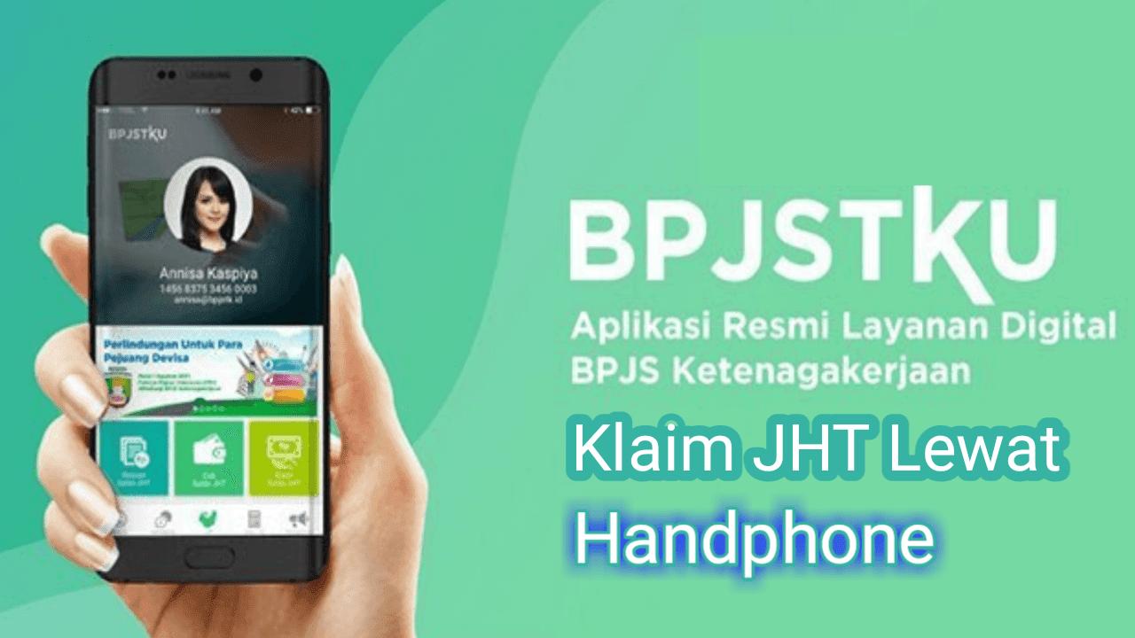 Cara klaim jaminan hari tua BPJS ketenagakerjaan menggunakan handphone