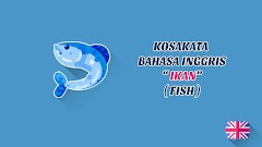 Jenis-Jenis Ikan (Fish) + Pronunciation - Kosakata Bahasa Inggris