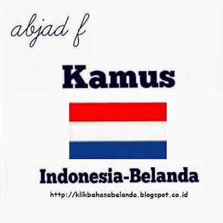Abjad F, Kamus Indonesia - Belanda