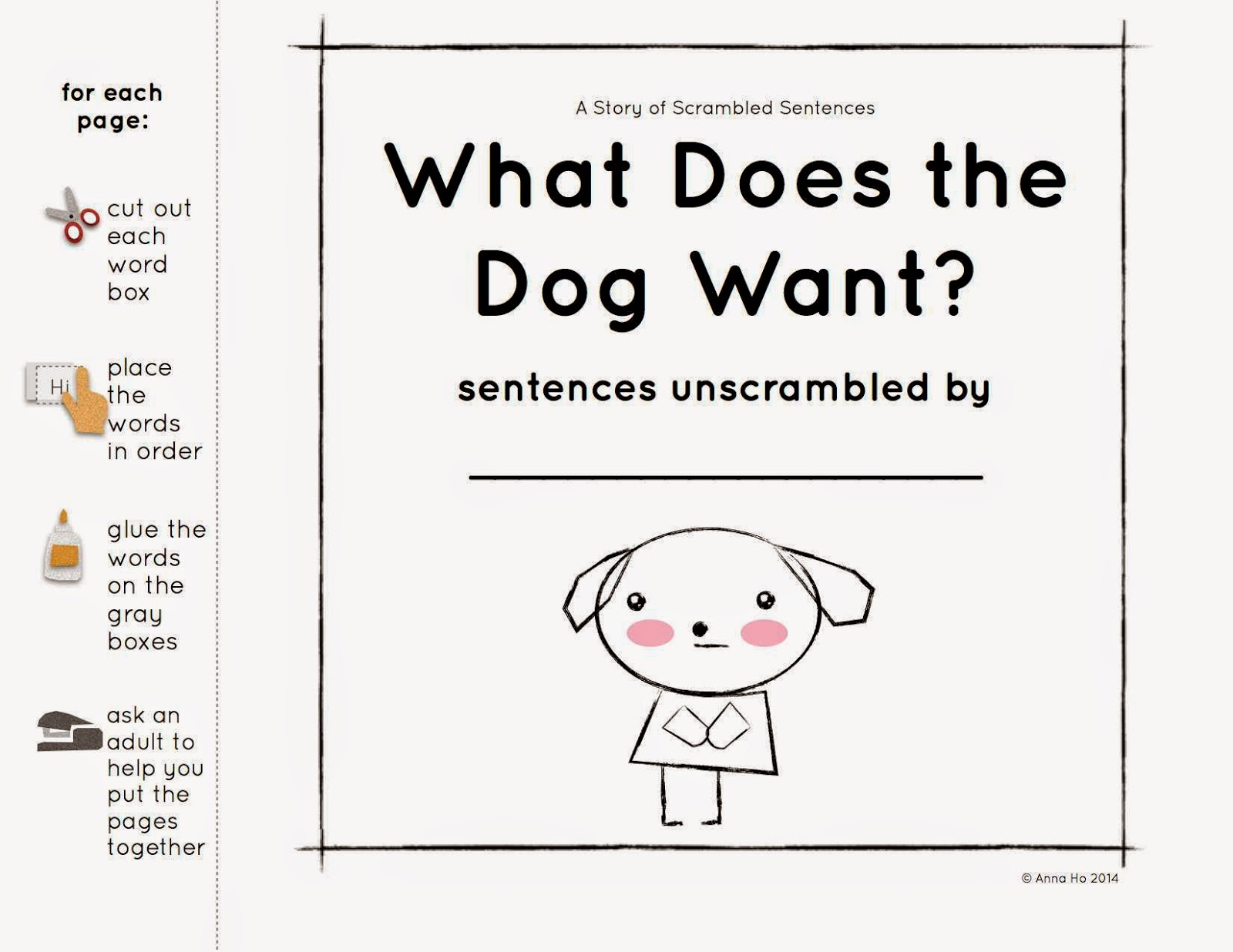 What Does The Dog Want A Story Of Scrambled Sentences