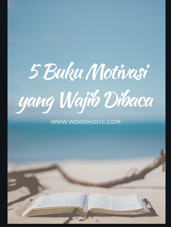 5 Buku Motivasi Yang Wajib Dibaca