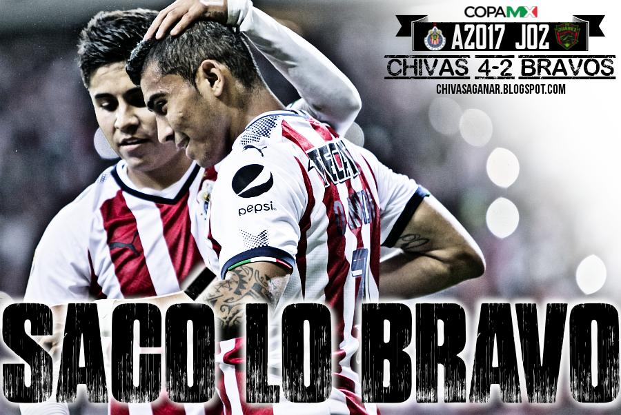 Copa MX : CD Guadalajara 4-2 FC Juárez Bravos - Apertura 2017 - Jornada 02.