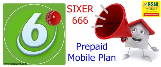 BSNL Sixer 666 Prepaid mobile plan