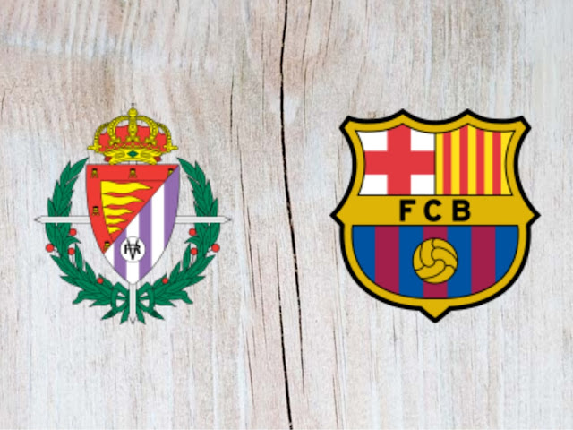 Real Valladolid vs Barcelona Full Match & Highlights - 25 August 2018
