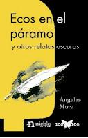 """Portada del libro """"Ecos en el páramo y otros relatos oscuros"""", de Ángeles Mora"""