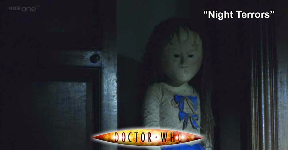 Doctor Who 220: Night Terrors
