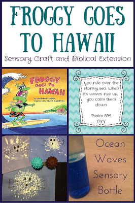 A sensory craft and Biblical extension activity for Froggy Goes to Hawaii!  Perfect for a summer storytime!