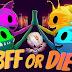 BFF OR DIE X64-DARKSIDERS