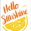 NEW RELEASES: Hello Sunshine by Laura Dave
