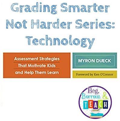 Grading Smarter Not Harder Series: Technology