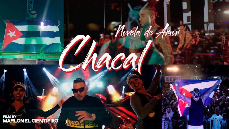 Chacal - ¨Novela de amor¨ - Videoclip - Dirección: Marlon El Científiko. Portal del Vídeo Clip Cubano