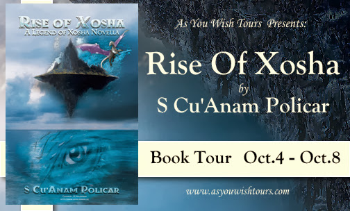 Tour Stop | The Rise of Xosha by S.Cu'Anam Policar